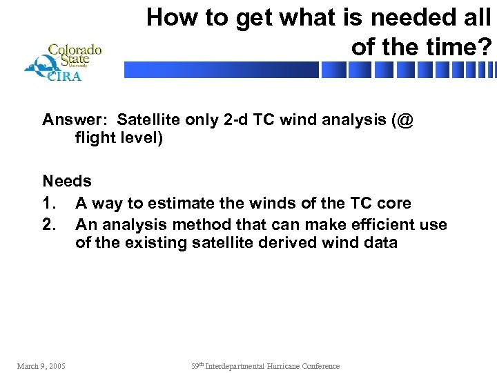 How to get what is needed all of the time? Answer: Satellite only 2