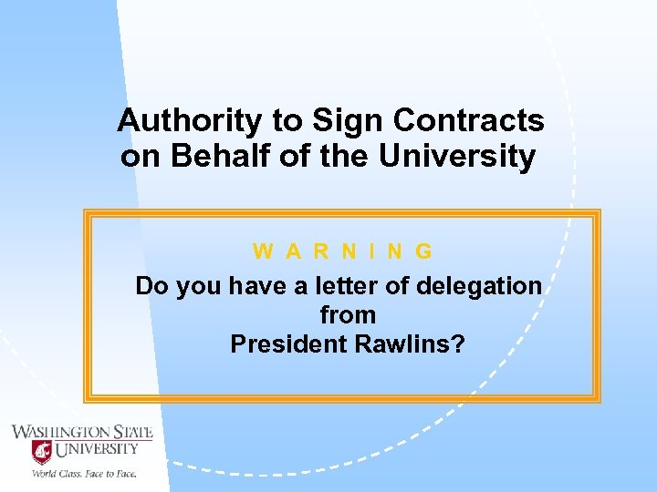 Authority to Sign Contracts on Behalf of the University W A R N