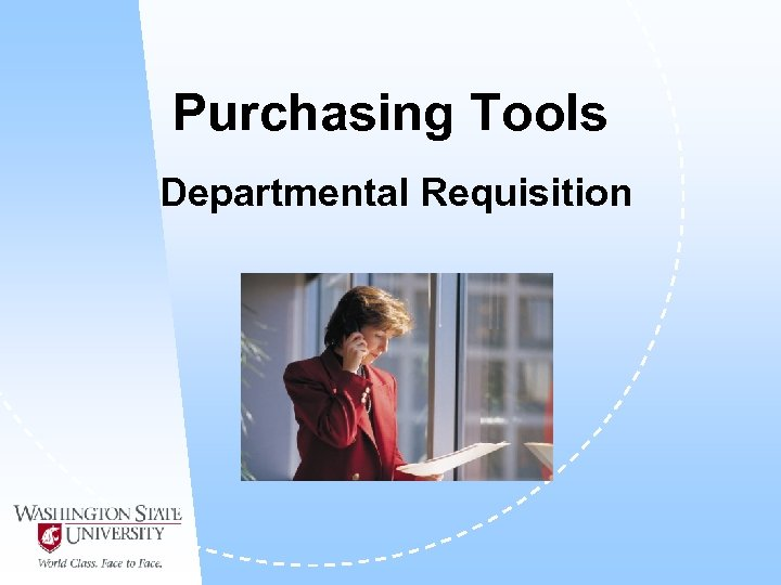 Purchasing Tools Departmental Requisition