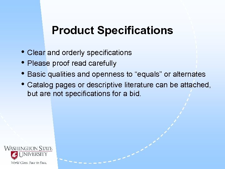 Product Specifications • Clear and orderly specifications • Please proof read carefully • Basic
