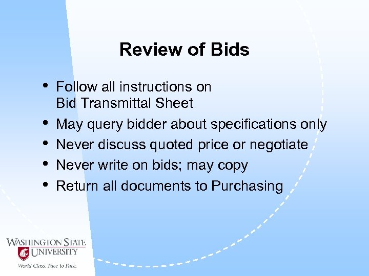 Review of Bids • • • Follow all instructions on Bid Transmittal Sheet May