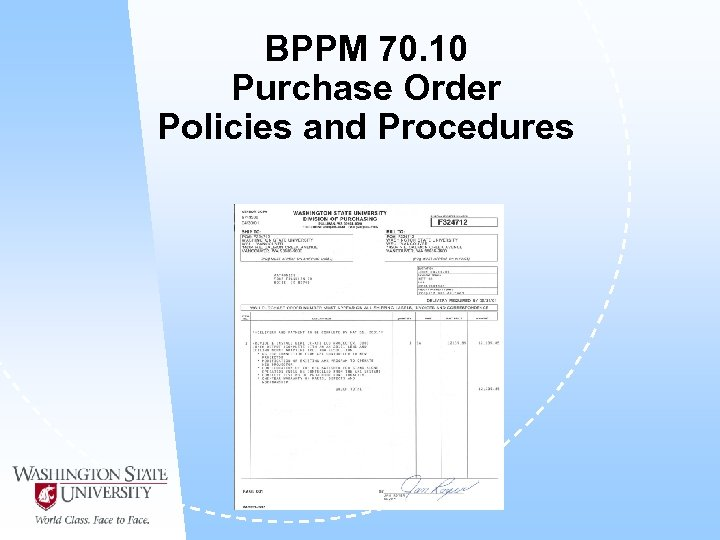 BPPM 70. 10 Purchase Order Policies and Procedures