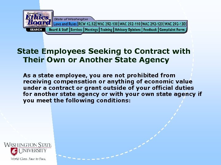 State Employees Seeking to Contract with Their Own or Another State Agency As a