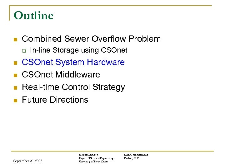 Outline n Combined Sewer Overflow Problem q n n In-line Storage using CSOnet System