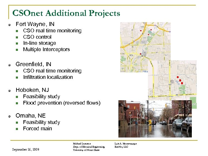 CSOnet Additional Projects Fort Wayne, IN n n CSO real time monitoring CSO control
