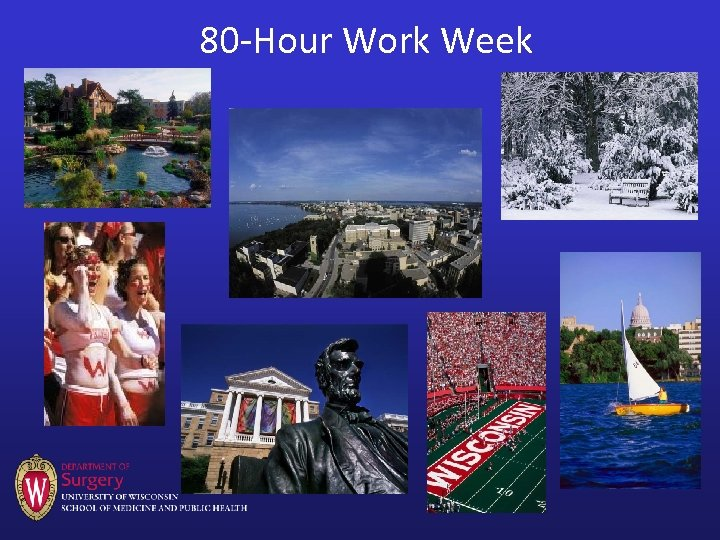 80 -Hour Work Week