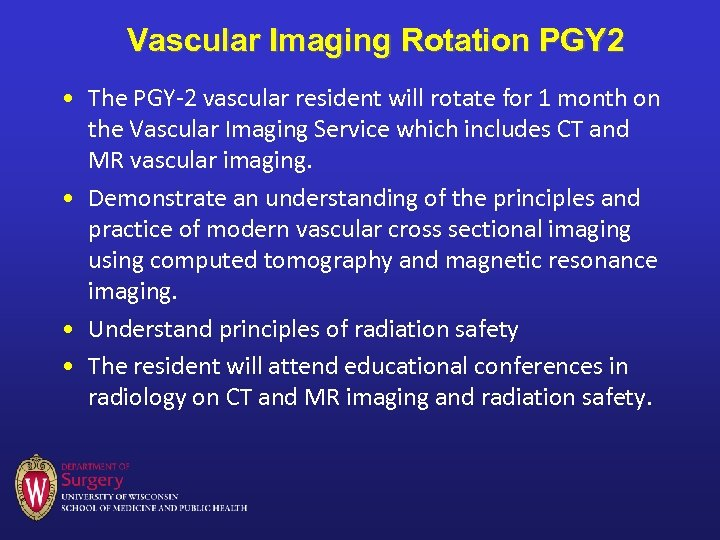Vascular Imaging Rotation PGY 2 • The PGY-2 vascular resident will rotate for 1