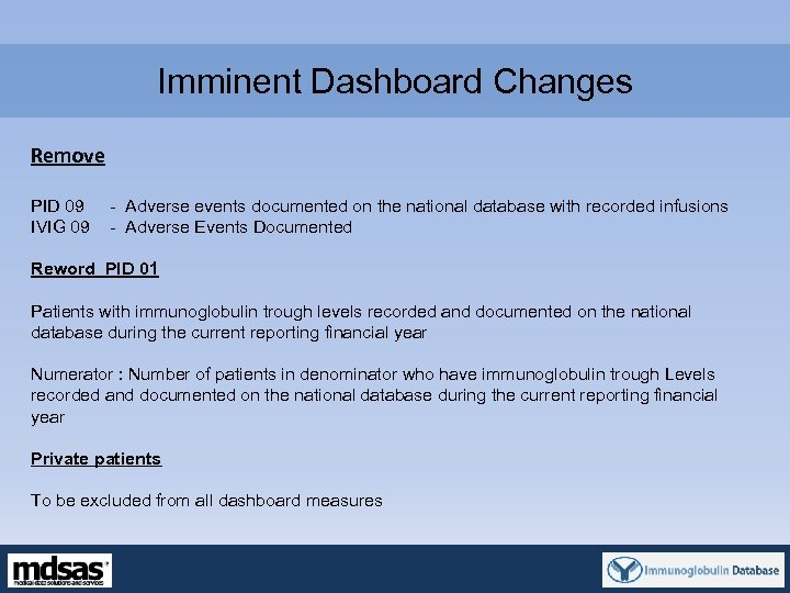 Imminent Dashboard Changes Remove PID 09 - Adverse events documented on the national database
