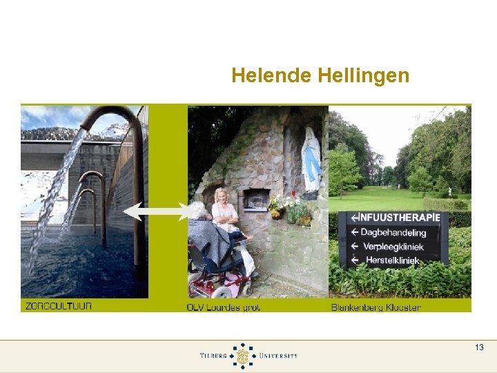 Helende Hellingen 13