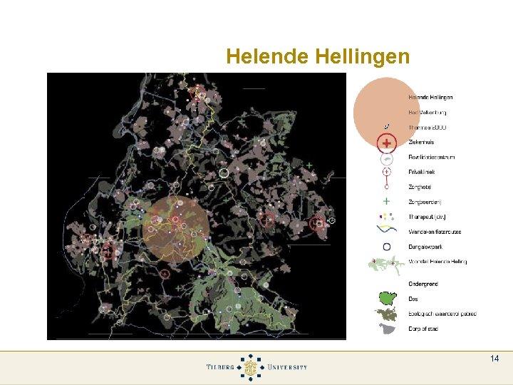 Helende Hellingen 14