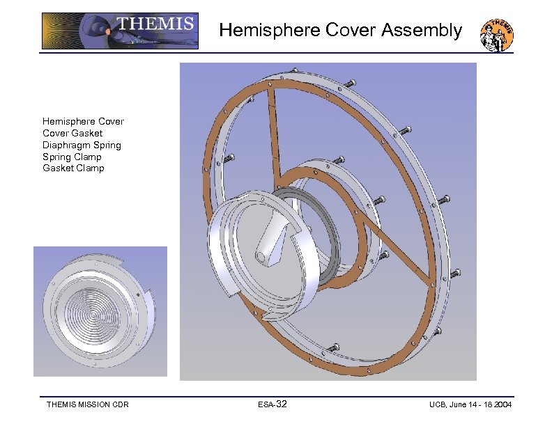 Hemisphere Cover Assembly Hemisphere Cover Gasket Diaphragm Spring Clamp Gasket Clamp THEMIS MISSION CDR