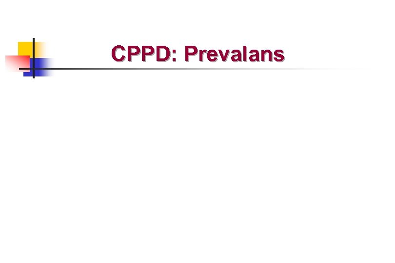 CPPD: Prevalans