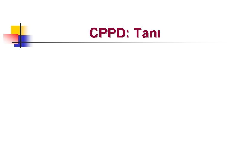 CPPD: Tanı