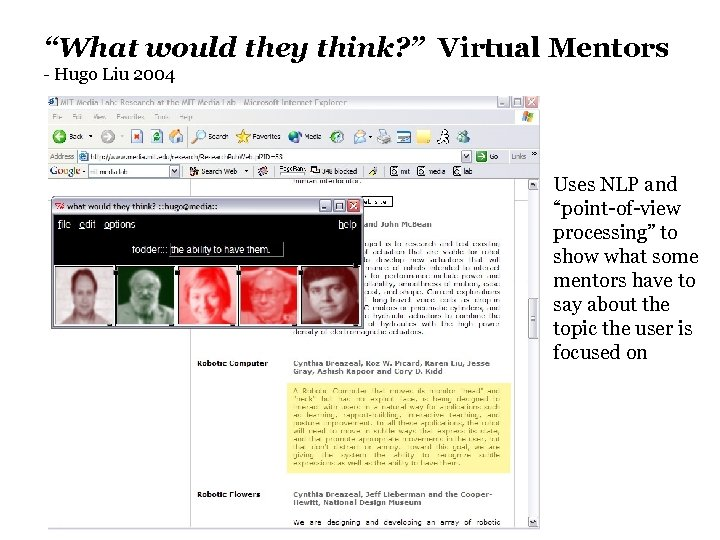 """""""What would they think? """" Virtual Mentors - Hugo Liu 2004 Uses NLP and"""