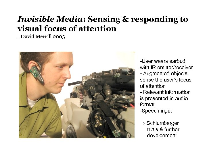 Invisible Media: Sensing & responding to visual focus of attention - David Merrill 2005