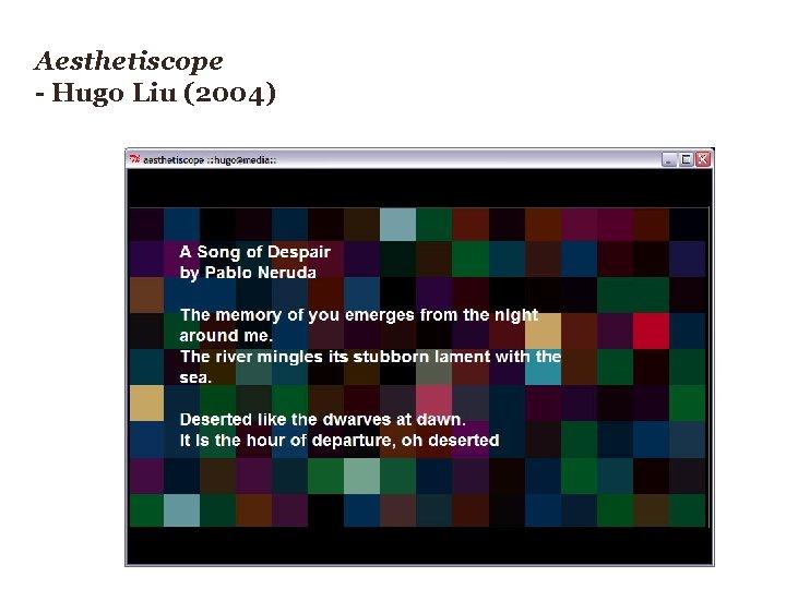Aesthetiscope - Hugo Liu (2004)