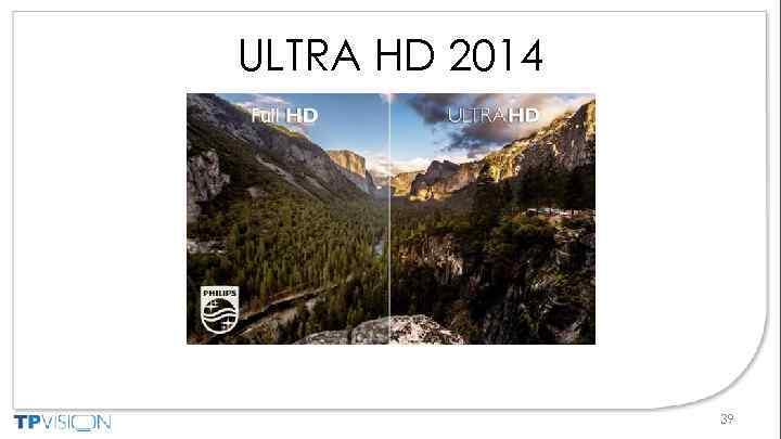 ULTRA HD 2014 39