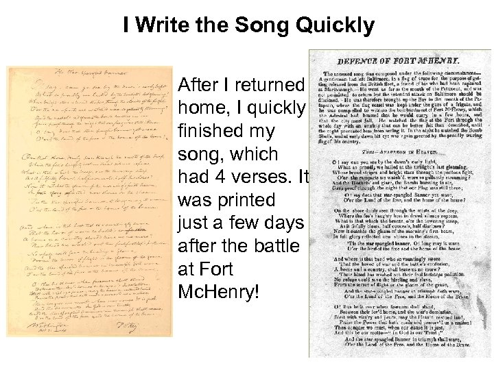 I Write the Song Quickly After I returned home, I quickly finished my song,