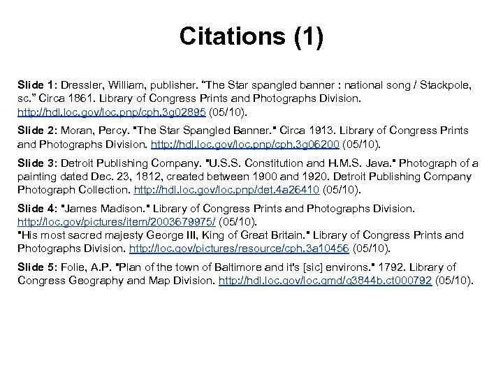 "Citations (1) Slide 1: Dressler, William, publisher. ""The Star spangled banner : national song"