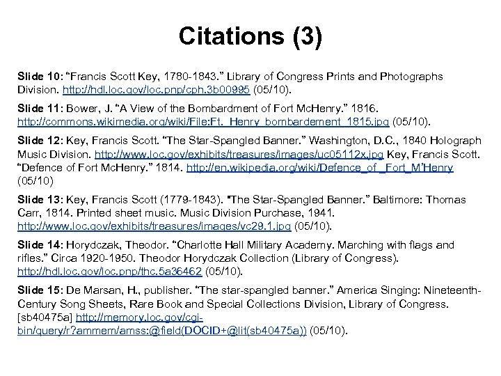 "Citations (3) Slide 10: ""Francis Scott Key, 1780 -1843. "" Library of Congress Prints"