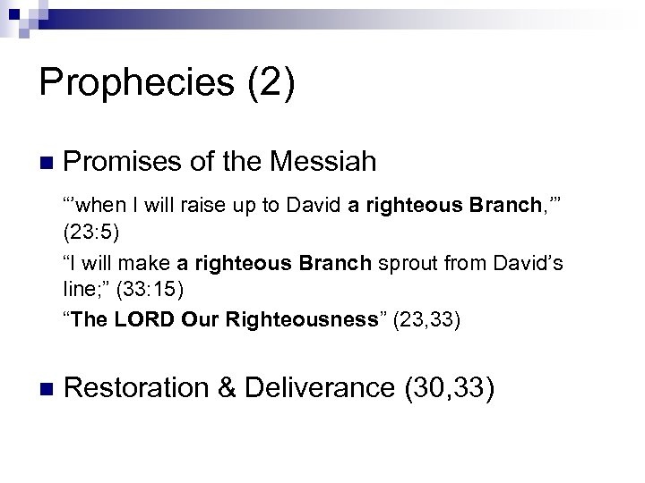 """Prophecies (2) n Promises of the Messiah """"'when I will raise up to David"""