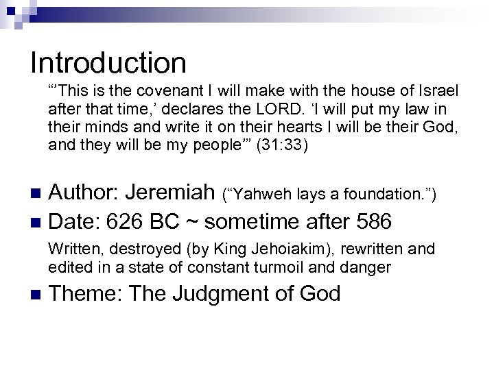 """Introduction """"'This is the covenant I will make with the house of Israel after"""