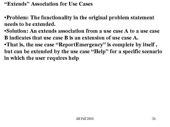 """""""Extends"""" Association for Use Cases • Problem: The functionality in the original problem statement"""