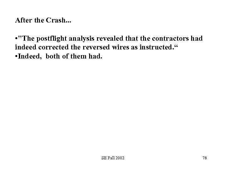 After the Crash. . . •