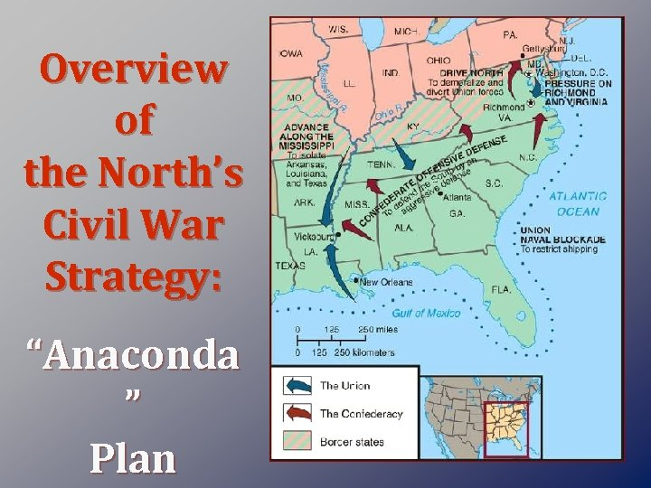 """Overview of the North's Civil War Strategy: """"Anaconda """" Plan"""