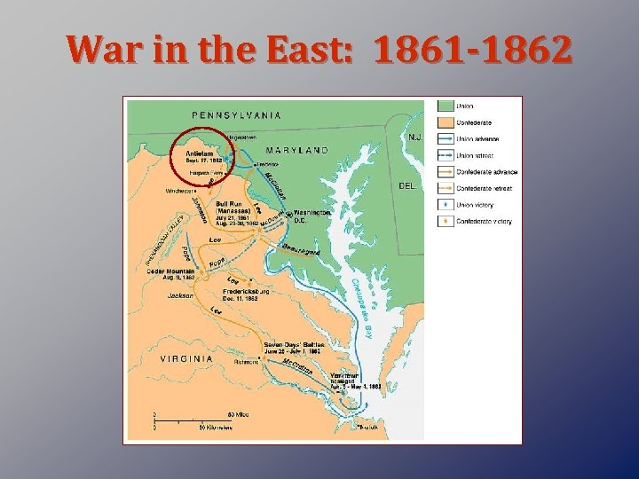 War in the East: 1861 -1862
