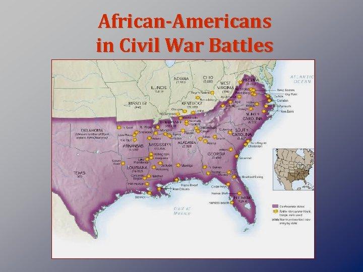 African-Americans in Civil War Battles