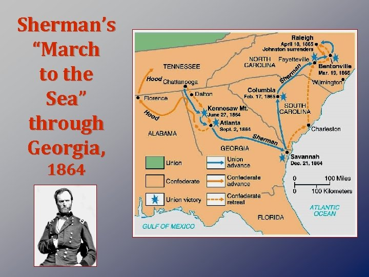 "Sherman's ""March to the Sea"" through Georgia, 1864"