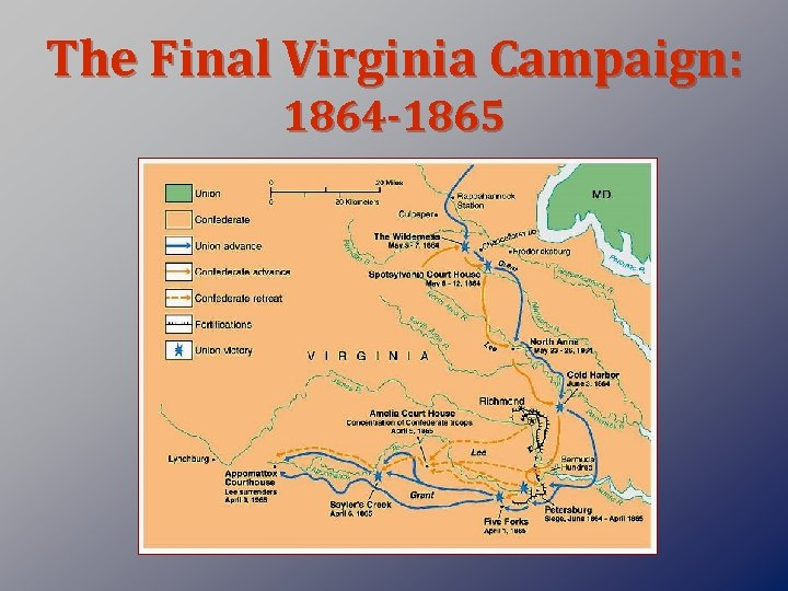 The Final Virginia Campaign: 1864 -1865