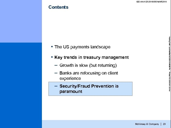 GCI-AAA 123 -20100303 -MHR 2010 Contents The US payments landscape ▪ Working Draft -