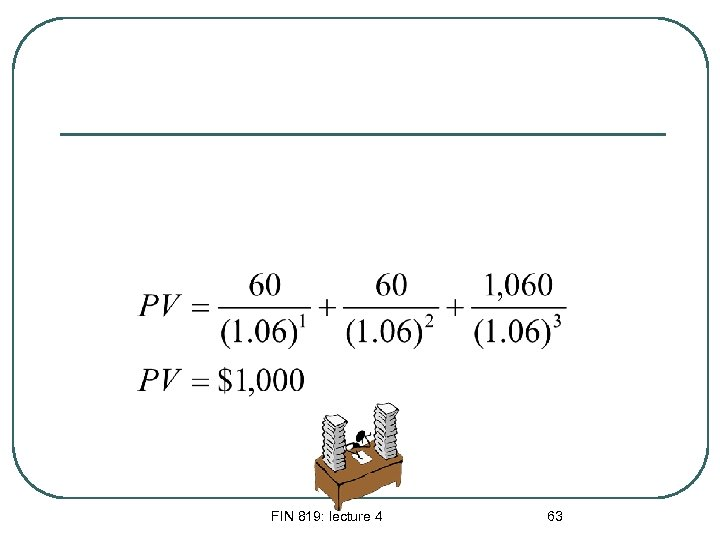 FIN 819: lecture 4 63
