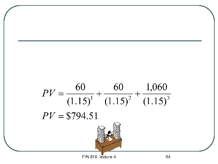 FIN 819: lecture 4 64
