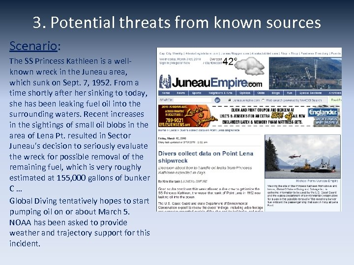 3. Potential threats from known sources Scenario: The SS Princess Kathleen is a wellknown