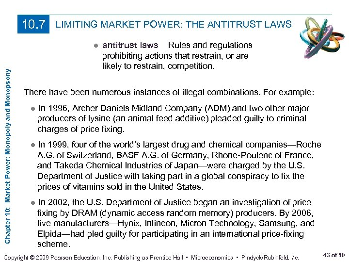Chapter 10: Market Power: Monopoly and Monopsony 10. 7 LIMITING MARKET POWER: THE ANTITRUST