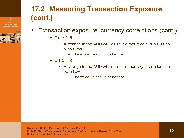 17. 2 Measuring Transaction Exposure (cont. ) • Transaction exposure: currency correlations (cont. )