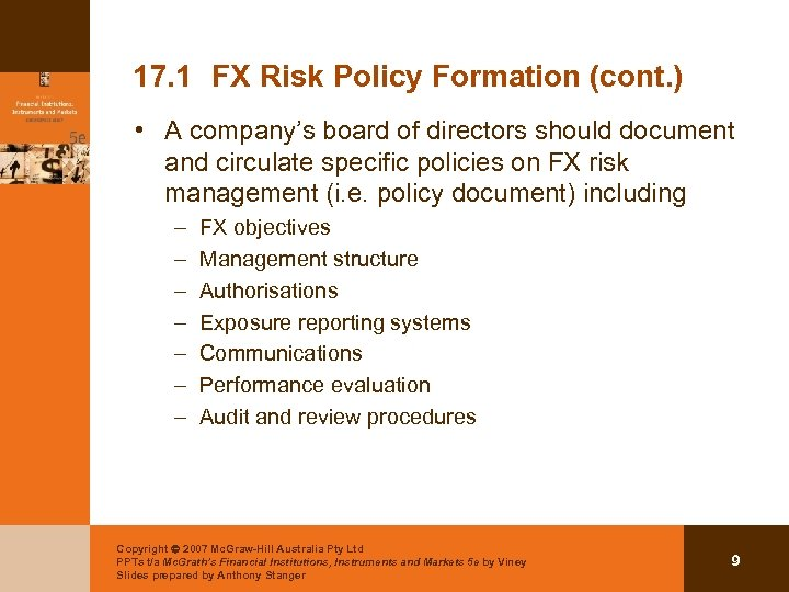 17. 1 FX Risk Policy Formation (cont. ) • A company's board of directors