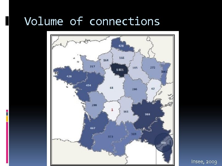 Volume of connections Insee, 2009