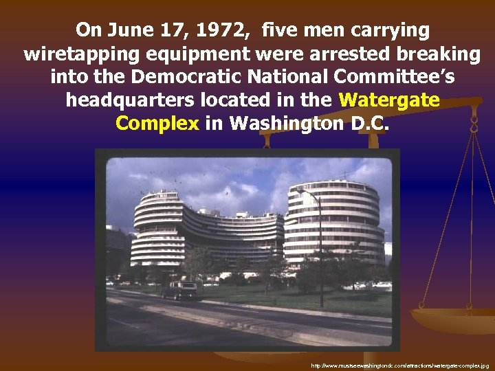 On June 17, 1972, five men carrying wiretapping equipment were arrested breaking into the