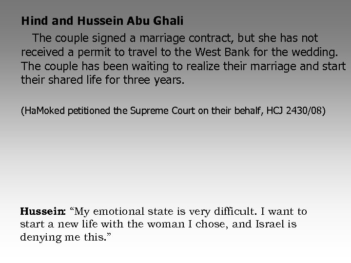 Hind and Hussein Abu Ghali The couple signed a marriage contract, but she has