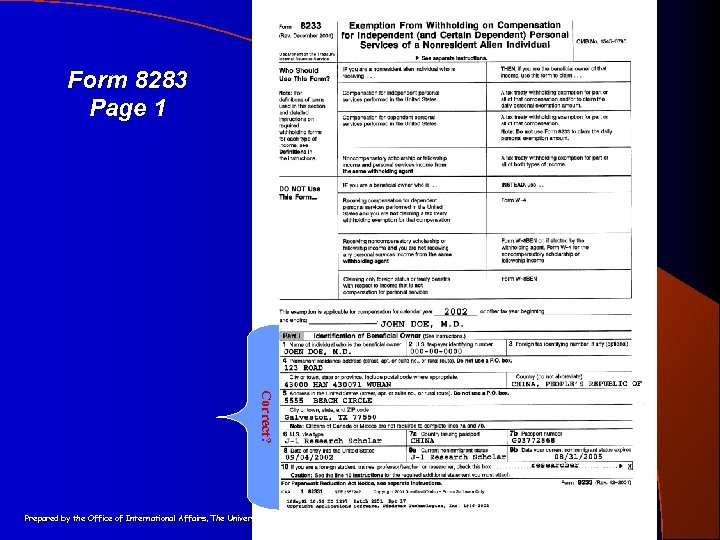 Form 8283 Page 1 Correct? Prepared by the Office of International Affairs, The University