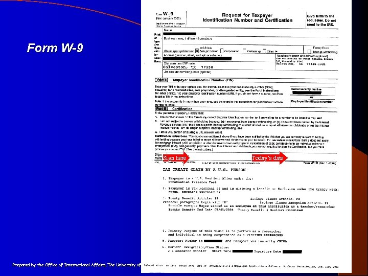 Form W-9 Sign here Prepared by the Office of International Affairs, The University of