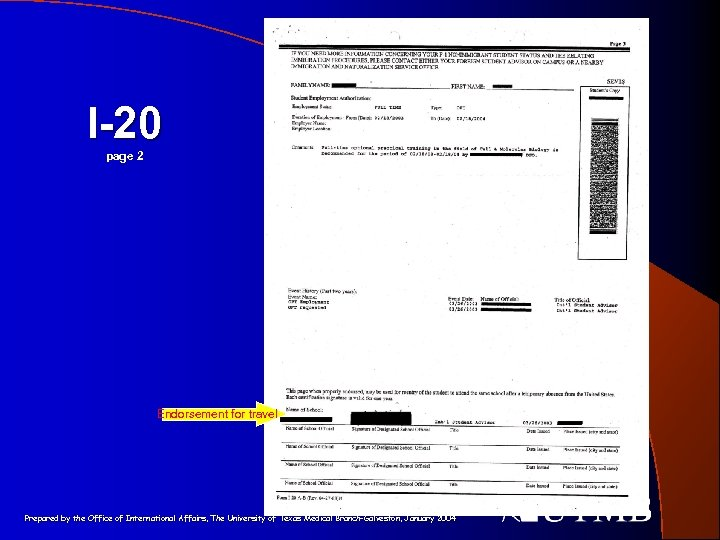 I-20 page 2 Endorsement for travel Prepared by the Office of International Affairs, The