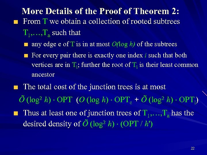More Details of the Proof of Theorem 2: From T we obtain a collection
