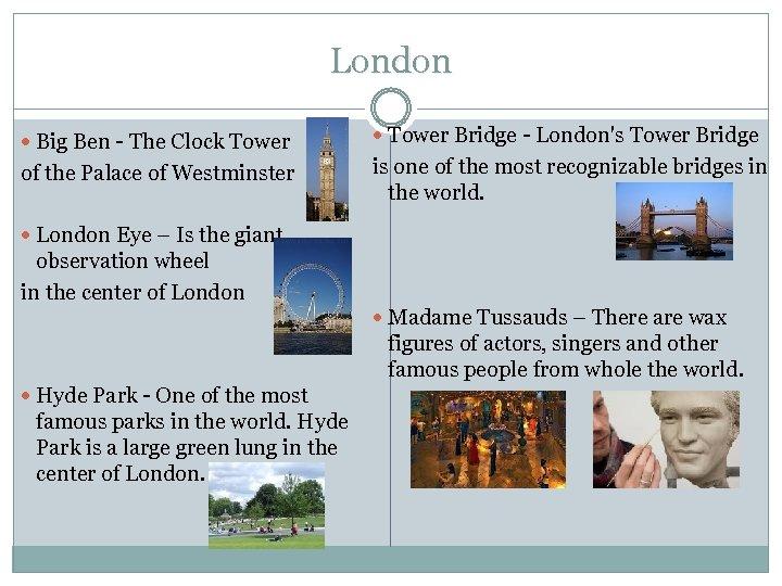 London Big Ben - The Clock Tower Bridge - London's Tower Bridge of the