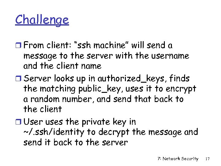 """Challenge r From client: """"ssh machine"""" will send a message to the server with"""