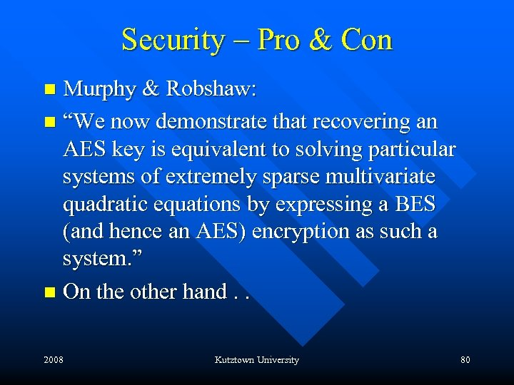 """Security – Pro & Con Murphy & Robshaw: n """"We now demonstrate that recovering"""
